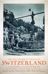 Picturesque-towns-of-Switerland-vintage-original-travel-poster