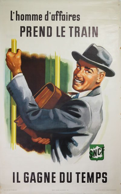The businessman takes the train SNCF original poster