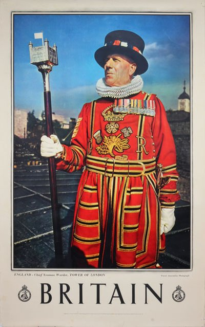 Britain England - Chief Yeoman Warder. Tower of London original poster designed by British Travel Association Photograph