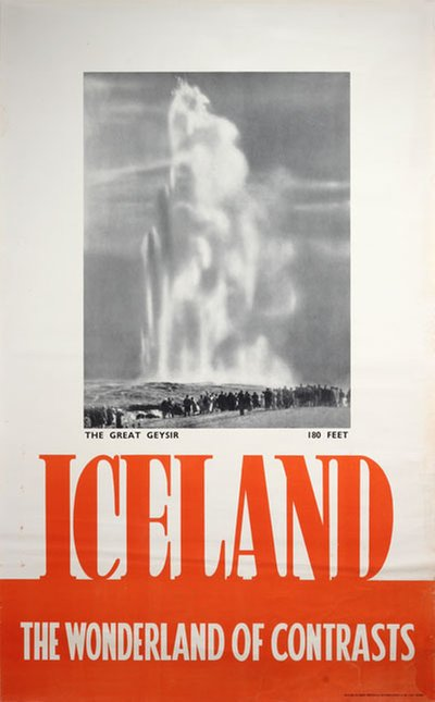 Iceland The Wonderland of Contrasts The Great Geyser original poster