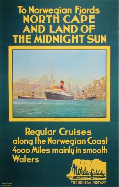 To Norwegian Fjords North Cape and land of the Midnight sun - Nordenfjeldske Dampskibsselskab original poster