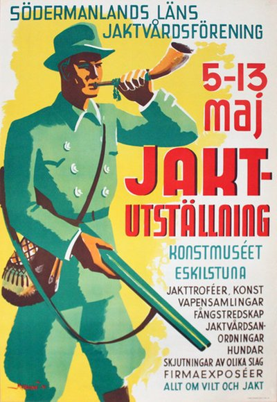 Hunting Exhibition Eskilstuna - Allt om vilt och jakt original poster designed by Myhrman, Evert (1907-1983)